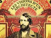 Viollet-le-Duc, visions d'un architecte