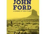 John Ford: tout savoir l'oeuvre grand cinéaste L'Ouest américain