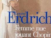 Femme jouant Chopin Louise Erdrich