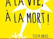 vie, mort Celia Bryce