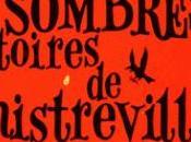 affreusement sombres histoires Sinistreville Tome Hubert très méchant