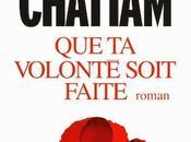 VOLONTE SOIT FAITE Maxime Chattam