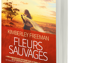 Fleurs Sauvages Kimberley Freeman