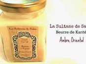 beurre Karité Sultane Saba, nouveau baume pour corps