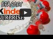 Tuto vidéo pour créer bracelet avec oeufs Kinder