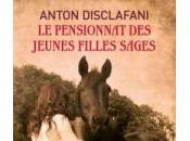 pensionnat jeunes filles sages, Anton Disclafani