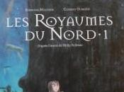 royaumes Nord, Stéphane Melchior-Durand Clément Oubrerie