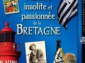 Histoire Insolite Passionnée Bretagne
