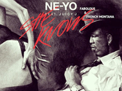 music: ne-yo feat. fabolous, french montana, juicy knows (remix)