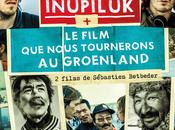 CINEMA: Inupiluk (2014), cinéma français venu nord this French cinema that comes from North