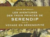 aventures trois princes Serendip, Louis Mailly