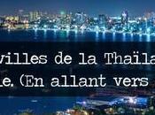 villes Thaïlande centrale. allant vers sud)