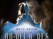 Au-delà étoiles, Beth Revis
