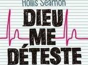 Dieu déteste, Hollis Seamon
