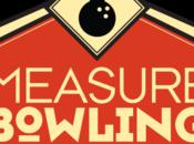 5ème édition #MeasureBowling Lille juin 2015