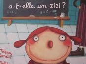 Mademoiselle Zazie a-t-elle zizi Thierry Lenain Delphine Durand