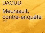 Meursault contre-enquête Kamel DAOUD