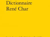 [note lecture] Dictionnaire René Char, Alain Paire