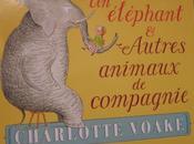éléphant Autres animaux compagnie, Charlotte Voake