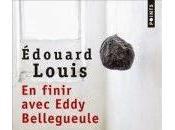 finir avec Eddy Bellegueule d'Edouard Louis