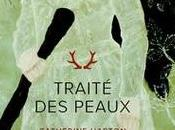 Traité peaux, Catherine Harton