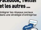 parle Facebook, Twitter autres…et au-delà