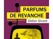 Parfums revanche didier girard
