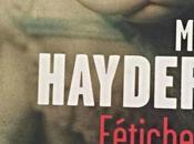 Hayder Fétiches (Effroi l'hôpital psychiatrique)