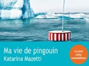 pingouin, Katarina Mazetti
