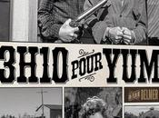 Critique Bluray: 3h10 pour Yuma