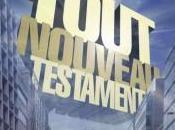 Concours Tout Nouveau Testament places projection gagner