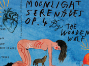 écouté Moonlight Serenades Op​.​4 Wooden Wolf
