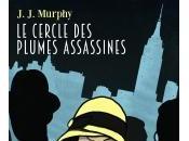 Cercle Plumes Assassines J.J. Murphy