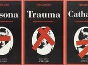Livres visages Victoria Bergman, tomes (Persona), 2(Trauma), 3(Catharsis)» Erik Sund