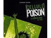 Cellule Poison t.3, Laurent Astier