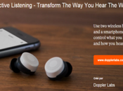 """Doppler Labs permet contrôle l'environnement sonore """"hearable"""""""