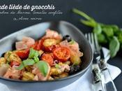 Salade tiède gnocchis jambon Parme, tomates confites, olives basilic