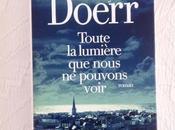 Toute lumière nous pouvons voir Doerr