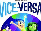 Vice Versa nouveau Pixar bien vrai chef d'oeuvre!!