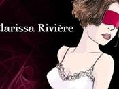 Oserez vous lire Yeux Bandés Clarissa Rivière