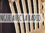 astuces pour apprendre langue avec radio ligne