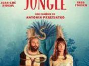 JUNGLE, Antonin Peretjatko (2016) serait-...