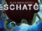 Eschatôn collision dimensions entretien avec romancier Alex Nikolavitch