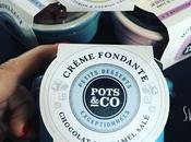 Pots&Co... l'extrême gourmandise