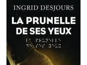 Prunelle Yeux d'Ingrid Desjours