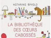 Livre bibliothèque cœurs cabossés Katarina Bivald