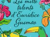 Mille Talents d'Euridice Gusmao Martha Batalha