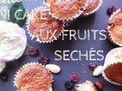 Mini cake fruits séchés {Concours}