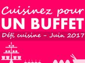 Défi Cuisinez pour buffet