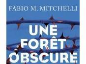 Forêt Obscure Fabio Mitchelli